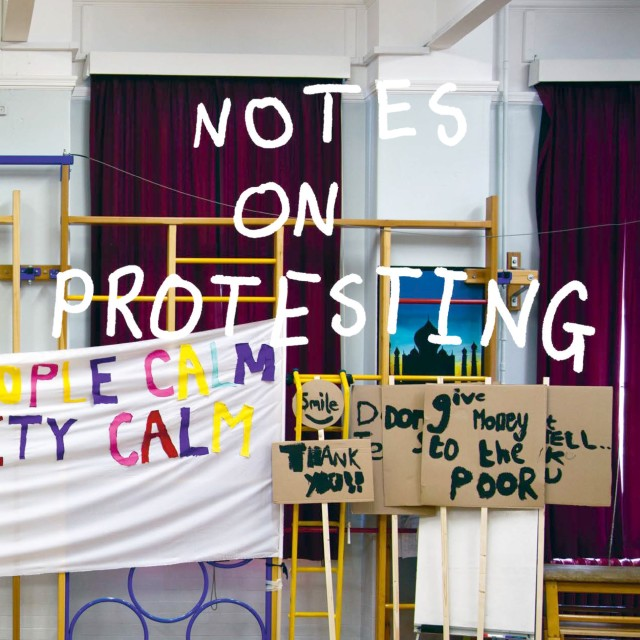 Peter Liversidge: Notes on Protesting