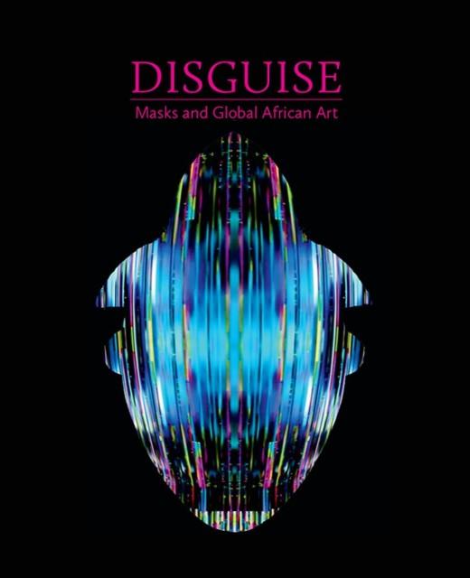 Disguise: Masks & Global African Art Seattle Art Museum