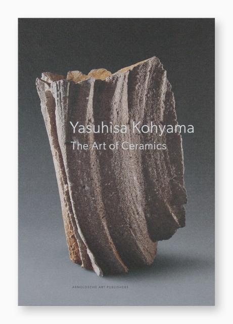 Yasuhisa Kohyama, The Art of Ceramics