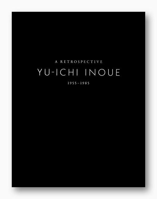 Yu-Ichi Inoue, Retrospective 1955 – 1985