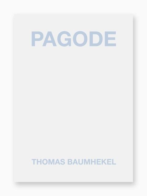Thomas Baumhekel, Pagode