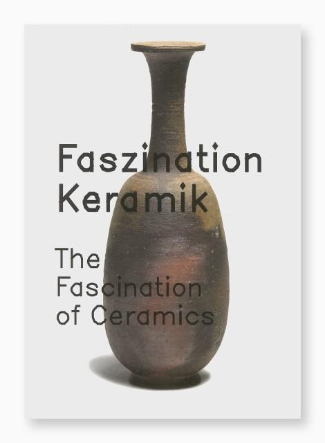 Faszination Keramik, Moderne japanische Meisterwerke in Ton aus der Sammlung Gisela Freudenberg, 2005