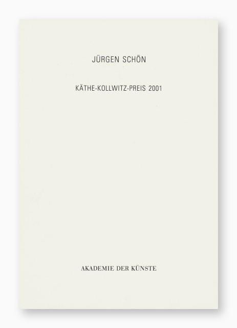 Jürgen Schön, Käthe-Kollwitz-Preis 2001