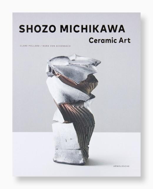 Shozo Michikawa, Ceramic Art