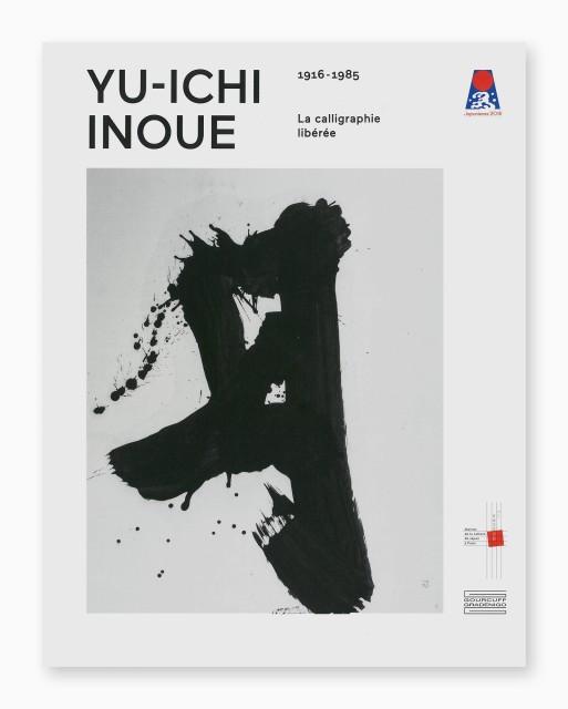 YU-ICHI INOUE, La calligraphie libérée (1916-1985)