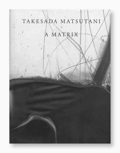 Takesada Matsutani, A Matrix