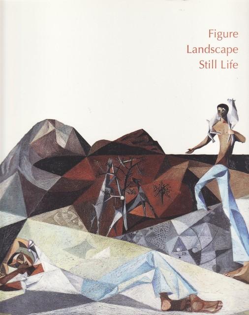 Figure Landscape Still Life, foreword David Fraser Jenkins