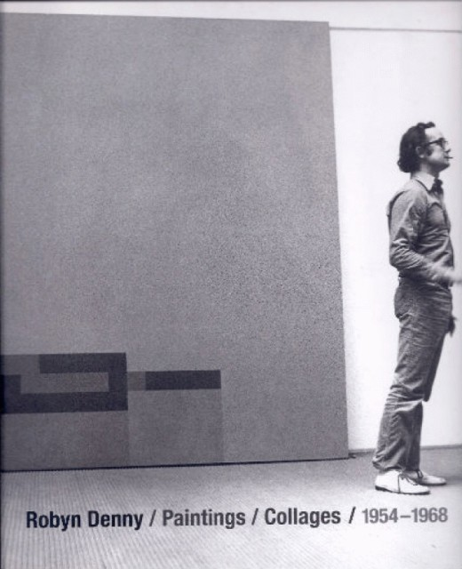 Robyn Denny, Paintings/ Collages / 1954-68 foreword Mathew Collings, essays Jeff Amos & Margaret Garlake