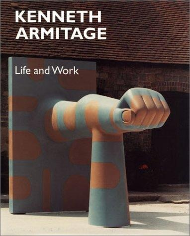 Kenneth Armitage, Life and Work foreword Alan Bowness