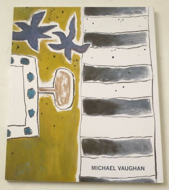 Michael Vaughan, Paintings, foreword Andrew Lambirth