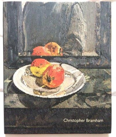 Christopher Bramham, New Works, foreword William Feaver