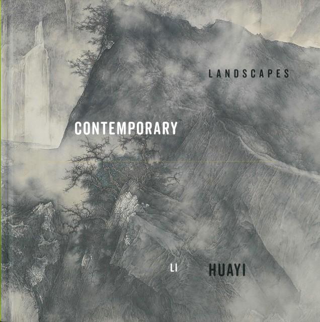Contemporary Landscapes: Li Huayi