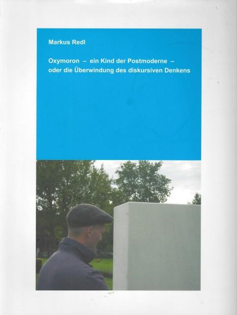 Markus Redl, Oxymoron