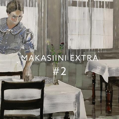 MAKASIINI EXTRA #2