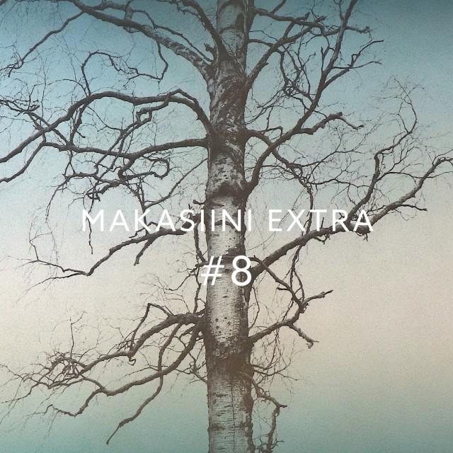 MAKASIINI EXTRA #8