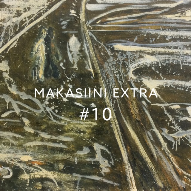 MAKASIINI EXTRA #10