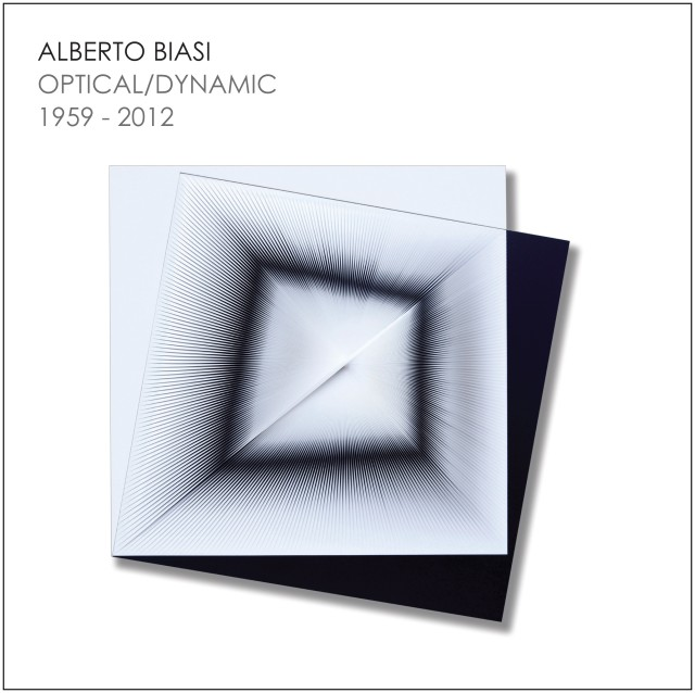 ALBERTO BIASI, OPTICAL/DYNAMIC 1959 - 2012