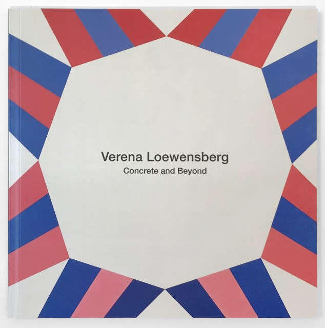 VERENA LOEWENSBERG, CONCRETE AND BEYOND