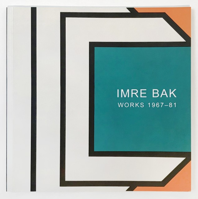 IMRE BAK, WORKS 1967-81