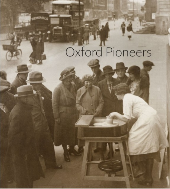 OXFORD PIONEERS / Bringing together works by 27 exceptional UK artists (principally in the field of ceramics) as a way...