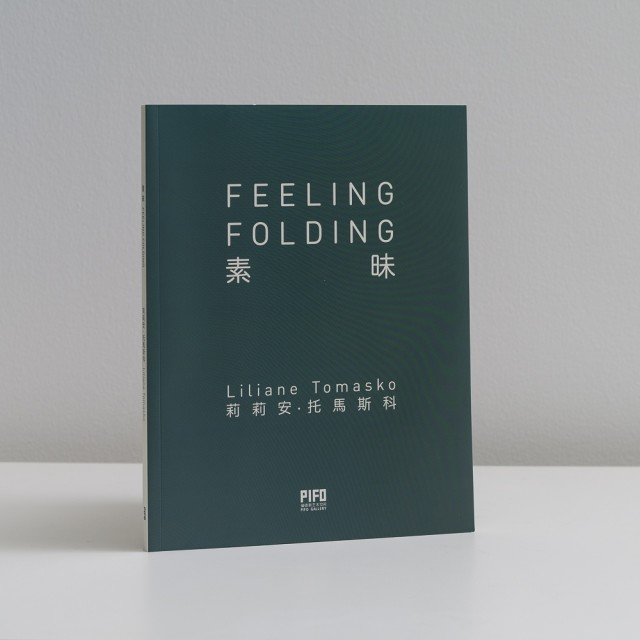 Liliane Tomasko Feeling Folding