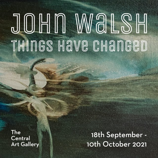 Things Have Changed by John Walsh