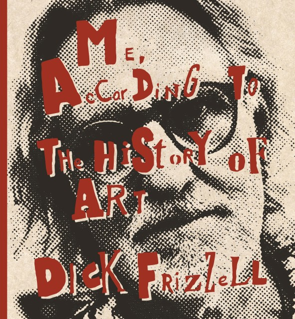 Book Launch | 'Me, According to the History of Art' by Dick Frizzell, Book launch and signing with Dick Frizzell...