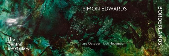 "Simon Edwards ""Borderlands"" The Central art Gallery 3rd October-17 November , 2019"