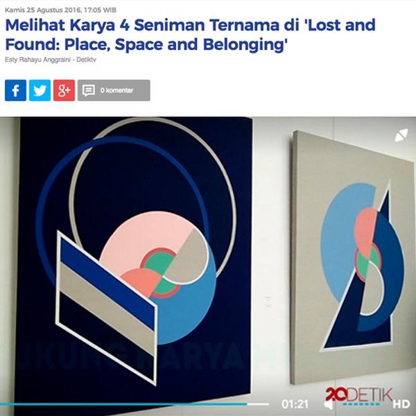 Melihat Karya 4 Seniman Ternama di 'Lost and Found: Place Space and Belonging