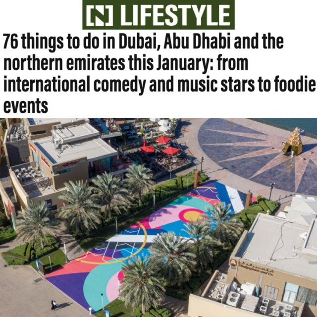 76 things to do in Dubai, Abu Dhabi and the northern emirates this January