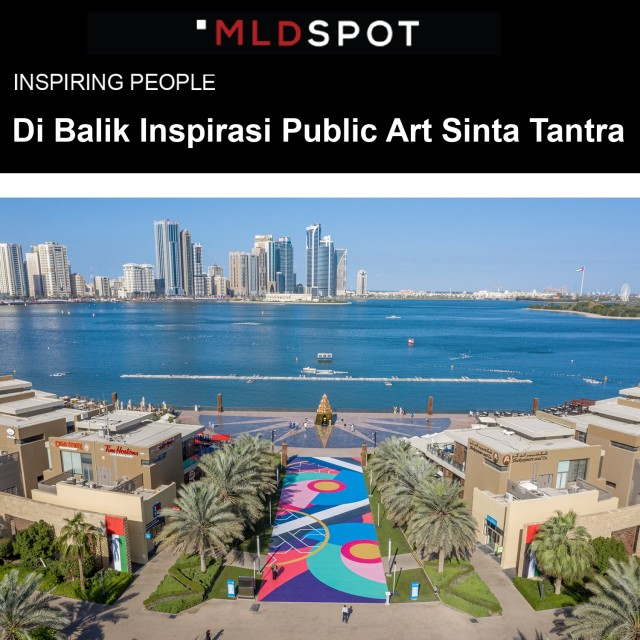 The Inspiration Behind Sinta Tantra's Public Art