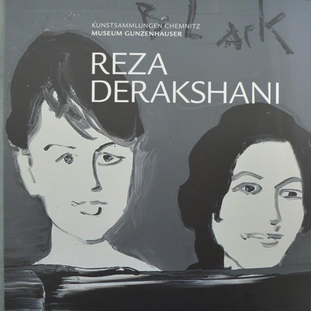 Reza Derakshani, Museum Gunzenhauser, Kunstsammlungen Chemnitz, Germany