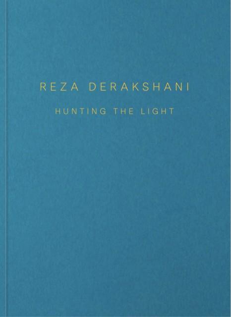 Reza Derakshani, Hunting the Light