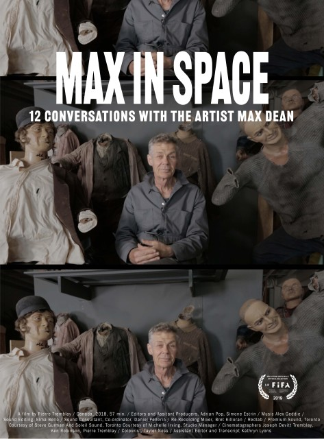 Max In Space – 12 Conversations with the Artist Max Dean – Virtual, Toronto Premiere Screening