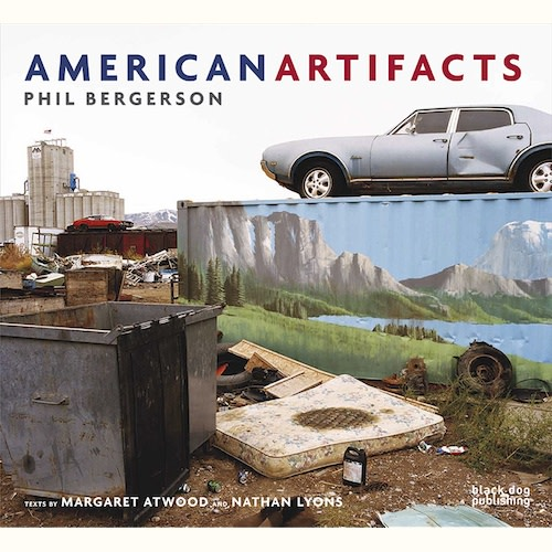 Phil Bergerson | American Artifacts $ 34.95 + HST & Shipping