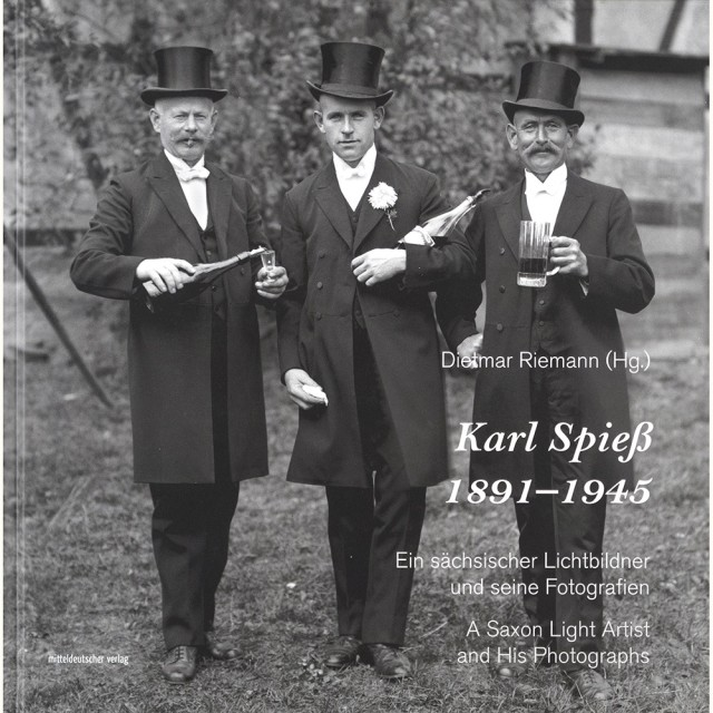 Karl Spieß | A Saxon Light Artist and His Photographs, $ 40.00 + HST & Shipping