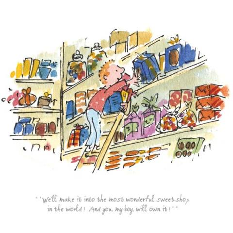 Quentin Blake/Roald Dahl, We'll make the most wonderful sweet shop
