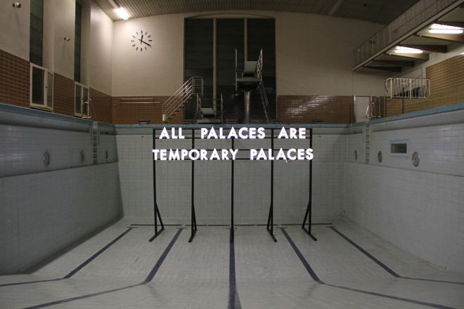 Robert Montgomery, All Palaces , 2016