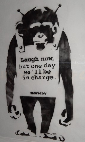 %22Laugh Now But One Day We´ll Be In Charge%22 (Not for sale)