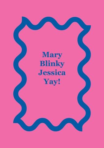 Mary, Blinky, Jessica, Yay!