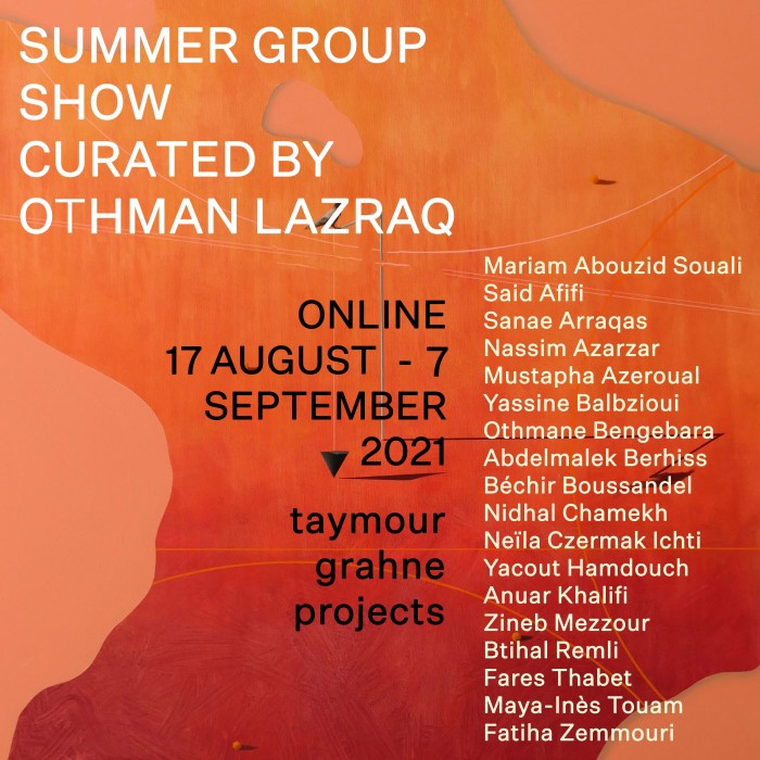 Summer Group Show Curated by Othman Lazraq