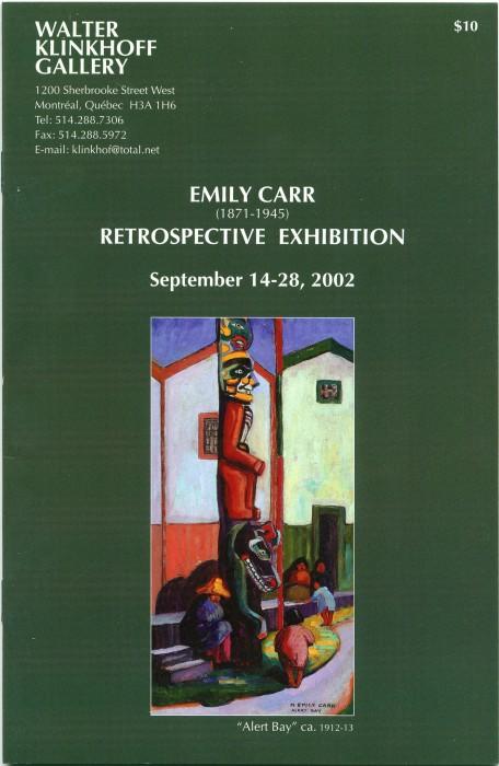 Emily Carr (1871-1945) Retrospective Exhibition. Biography by Dorota Kozinska, published by Galerie Walter Klinkhoff, 2002.