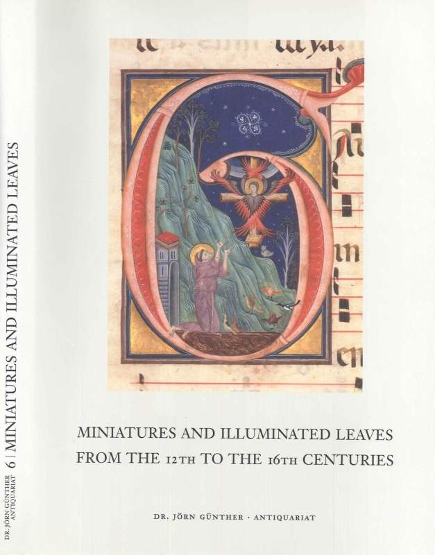 Miniatures and Illuminated Leaves from the 12th to the 16th Centuries, Catalogue No. 6
