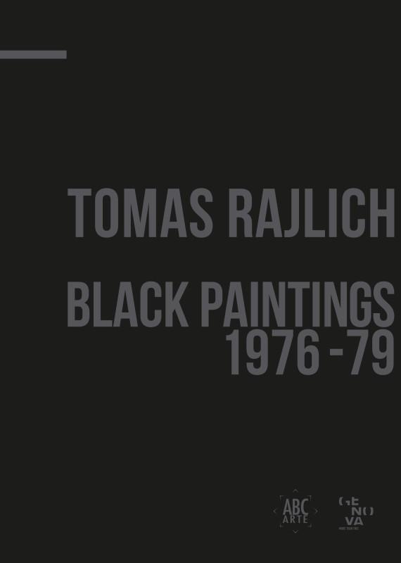 Tomas Rajlich: Black Paintings 1976-79. Exhibition video, video della mostra personale di Tomas Rajlich in ABC-ARTE