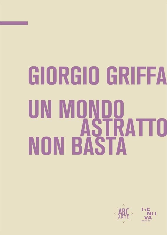 Giorgio Griffa. Un mondo astratto non basta