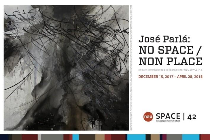 JOSE PARLA: No Space / Non Place