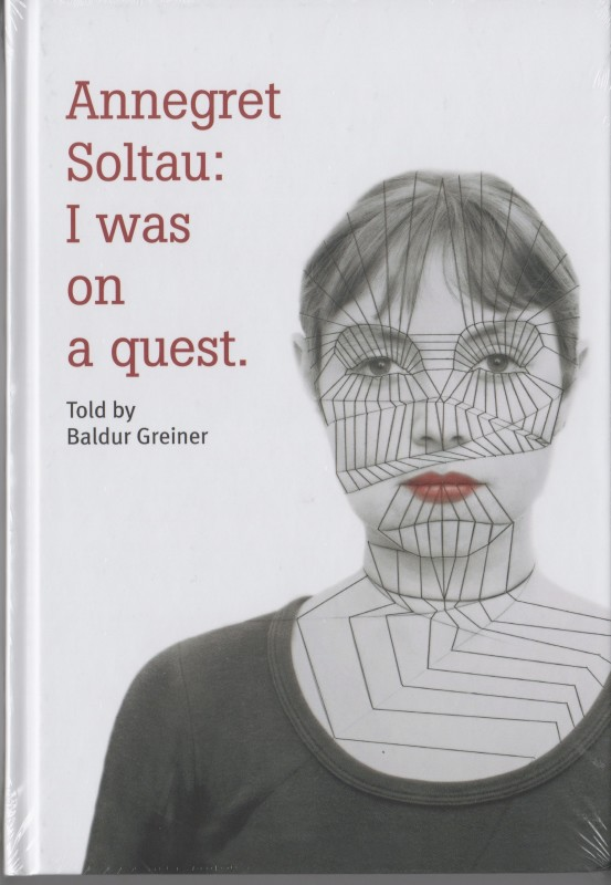 Annegret Soltau: I was on a quest.