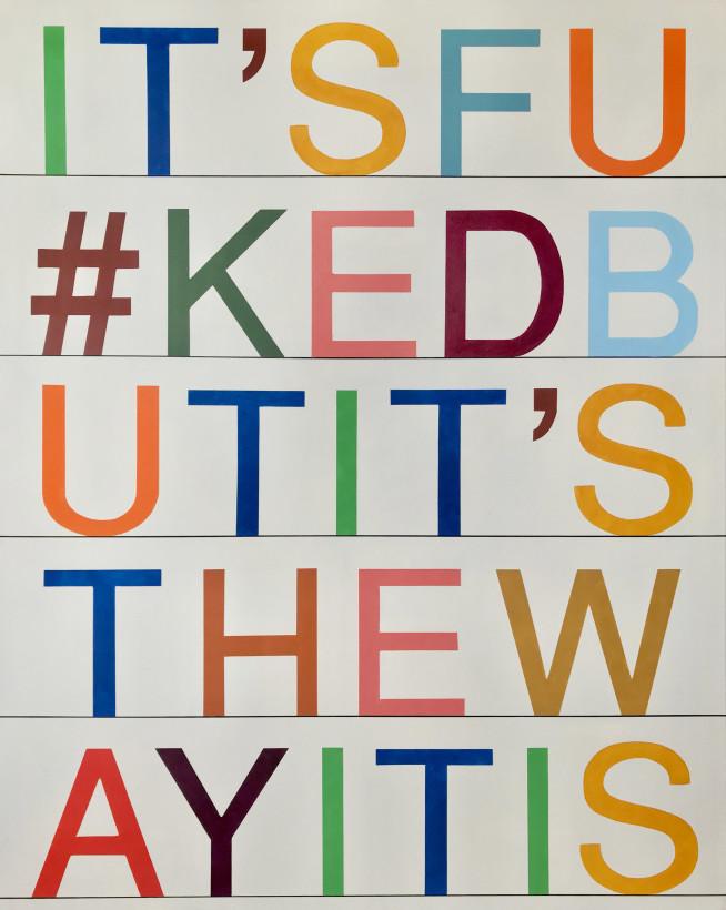 It's Fu#ked But It's The Way It Is