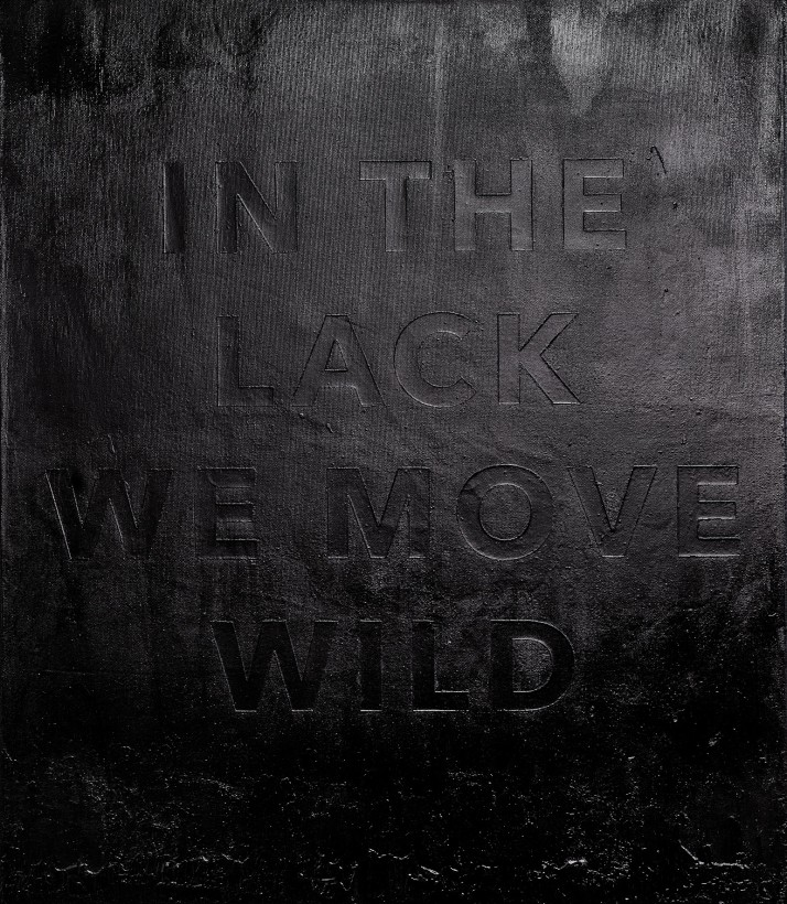 In The Lack We Move Wild