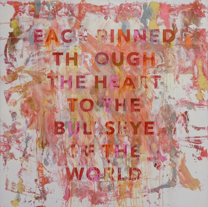 Each Pinned Through The Heart To The Bullseye of the World